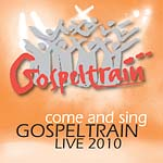 Gospeltrain: come and sing